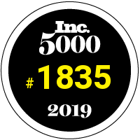 We earned the rank of 1835 on the 2019 Inc. 5000 list of the fastest-growing privately companies in America.